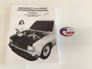 CAR SHOP INC #1234 S10 V8 Conversion Manual
