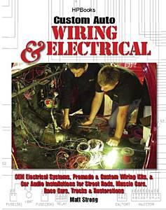 HP BOOKS #978-155788545-6 Performance & Custom Wiring & Electrical