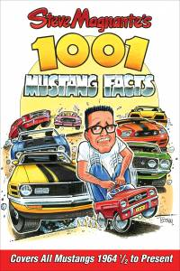 S-A BOOKS #CT563 Steve Magnante's 1001 Mustang Facts