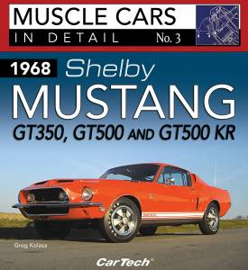 S-A BOOKS #CT572 Cars In Detail 1968 Shelby Mustang