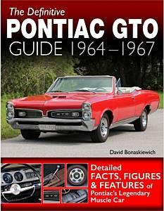 S-A BOOKS #CT618 The Definitive Pontiac GTO Guide 1964-67