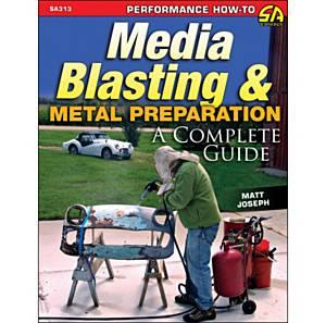 S-A BOOKS #SA313 Media Blasting & Metal Preparation