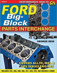 S-A BOOKS #SA397 Ford Big-Block Parts Int erchange